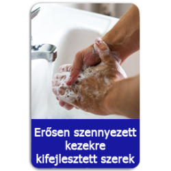 Erősen szennyezett kezekre kifejlesztett szerek